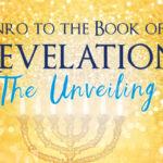 Revelation – Part 1 – The Unveiling